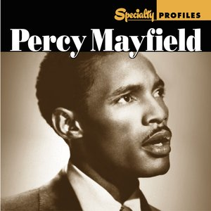 Image for 'Specialty Profiles: Percy Mayfield'