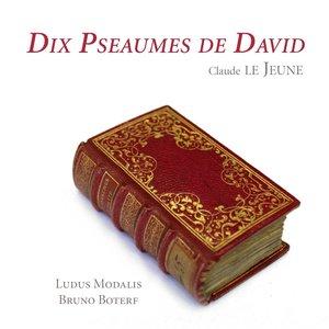 Image for 'Le Jeune: Dix Pseaumes de David'