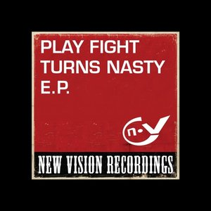 Image for 'Play Fight Turns Nasty E.P.'