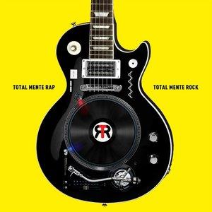 Image for 'Totalmente Rap, Totalmente Rock'
