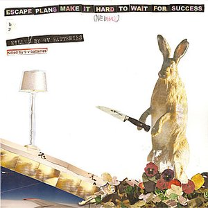Image for 'Escape Plans Make It Hard To Wait For Success'