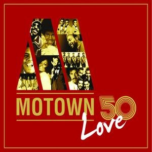 Image for 'Motown 50 Love'