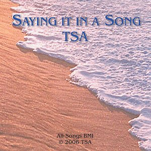 Image for 'Saying It In A Song'