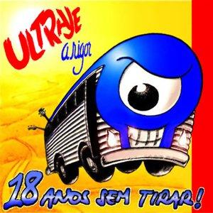 Image for '18 Anos Sem Tirar'
