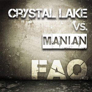 Image for 'Crystal Lake vs. Manian'