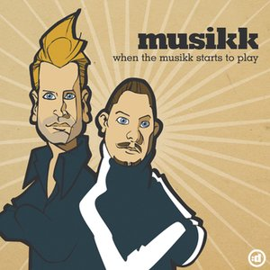 Image for 'When the Musikk Starts to Play'
