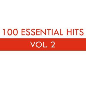 Image for '100 Essential Hits Vol. 2'