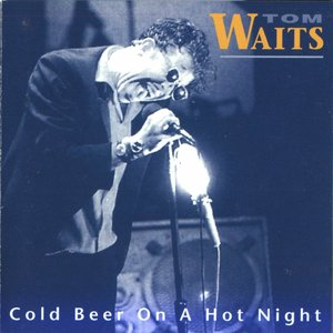 Image for 'Cold Beer on a Hot Night'