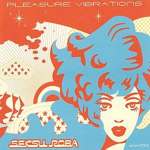 Image for 'Pleasure Vibrations'