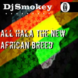 Image for 'All Hala the New African Breed'