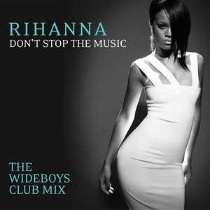 Image for 'Don't Stop the Music (The Wideboys Club Mix) - Single'