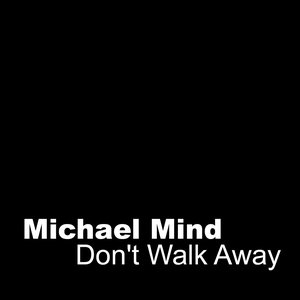 Image for 'Don't Walk Away'