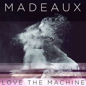 Image for 'LOVE THE MACHINE'
