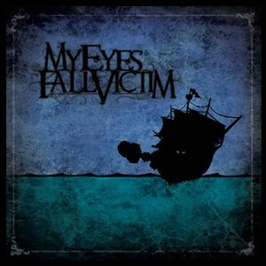 Image pour 'My Eyes Fall Victim'