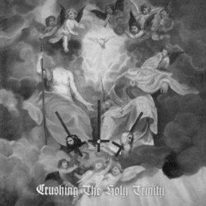 Image for 'Crushing The Holy Trinity (Holy Spirit)'