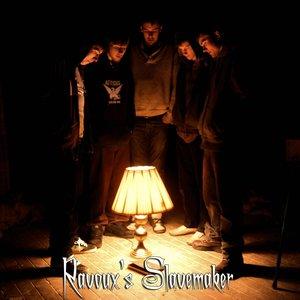 Image for 'Ravoux's Slavemaker'