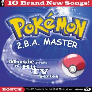Image pour 'Pokémon: 2.B.A. Master (Music from the TV Series)'