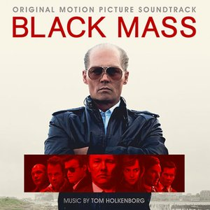 Imagem de 'Black Mass: Original Motion Picture Soundtrack'