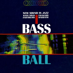 Image for 'Bass Ball - New Sound In Jazz Bass Solo & Drum'