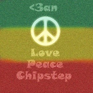 Image for '<3AN - Love, Peace, Chipstep'