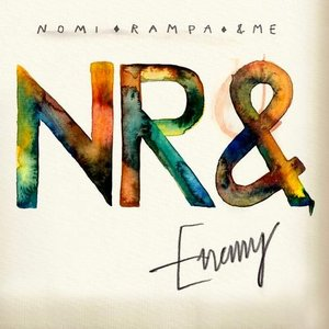 Image for 'NR& (Nomi, Rampa, &ME)'