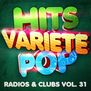 Image pour 'Hits Variété Pop Vol. 31 (Top Radios & Clubs)'