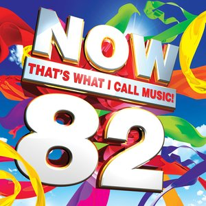 Image for 'Now That's What I Call Music! 82'