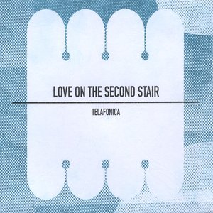 Immagine per 'Love On The Second Stair'