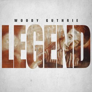 Image for 'Legend - Woody Guthrie'