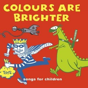 Imagem de 'Colours are brighter- songs from children (and grown-ups too)'