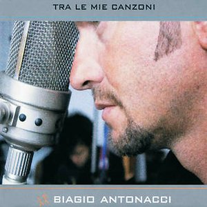 Image for 'Tra Le Mie Canzoni'