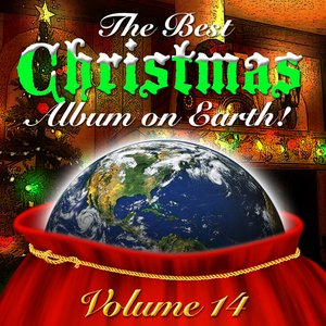 Image for 'The Best Christmas Album On Earth Vol. 14'