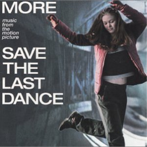 Image for 'Save the Last Dance: More Music From the Motion Picture'