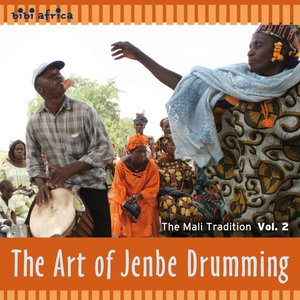 Image for 'The Art of Jenbe Drumming - The Mali Tradition Vol. 2'