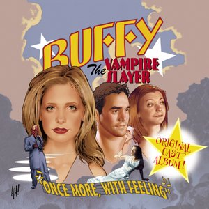 Image for 'Buffy the Vampire Slayer - Once More, With Feeling'