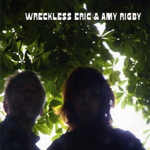 Image for 'Wreckless Eric & Amy Rigby'