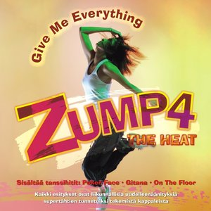 Image for 'Zump4 The Heat - Give Me Everything'