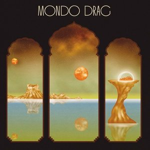 Image for 'Mondo Drag'