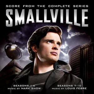 Image pour 'Smallville (Score from the Complete Series)'