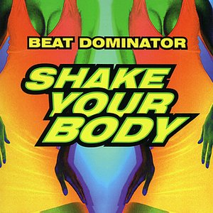 Image for 'Shake Your Body (bonus Beat mix)'