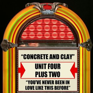 Image for 'Concrete And Clay / You've Never Been In Love Like This Before'