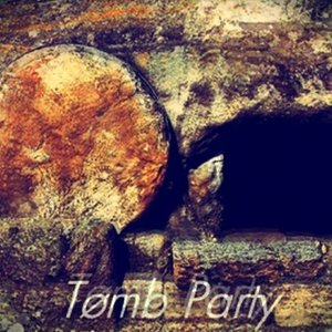 Image for 'Tomb Party'