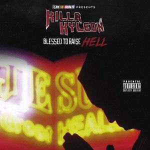 Image for 'Blessed to Raise Hell'