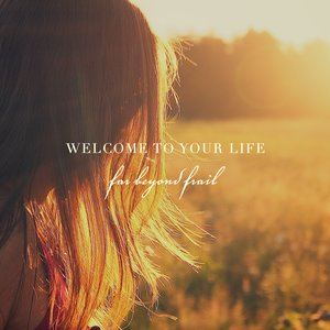 Image for 'Welcome to Your Life'