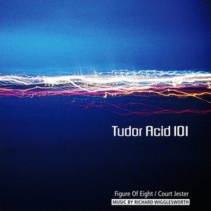 Image for 'Tudor Acid 101'