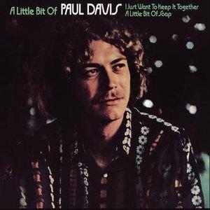 Image for 'A Little Bit Of Paul Davis (Bonus Track Version)'
