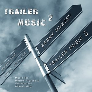 Image for 'Trailer Music 2'