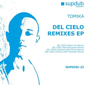 Image for 'Del Cielo Remixes EP'
