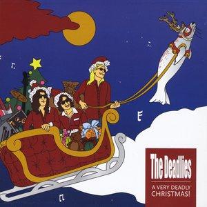 Image for 'the Deadlies Do Christmas: A Very Deadlies Christmas'
