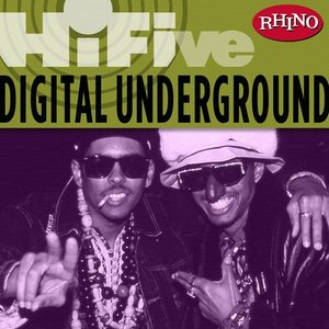 Image for 'Rhino Hi-Five: Digital Underground'
